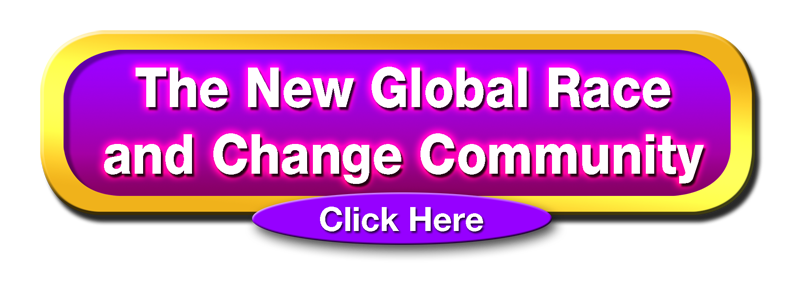 The New Global Race and Change Community